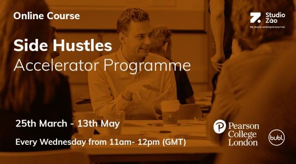 Side Hustles Online Accelerator Programme Online Course