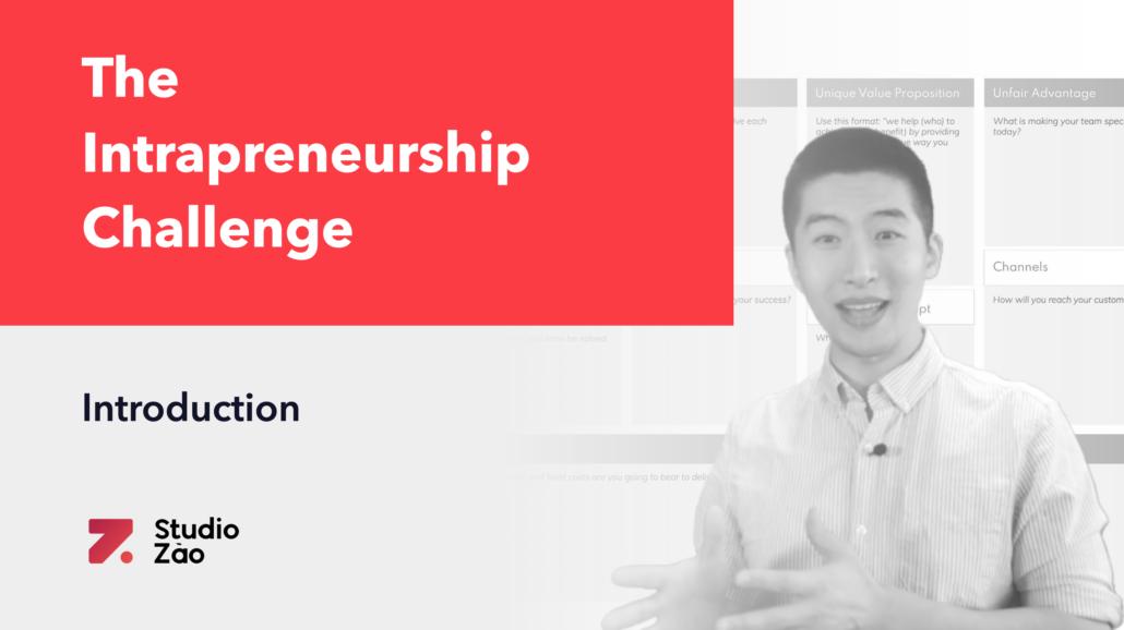 The Intrapreneurship Challenge Powered by Studio Zao